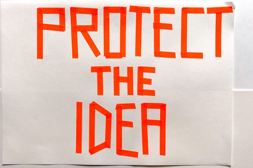 Skill Set 2: Protect the idea